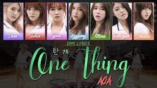 AOA (에이오에이) - 한 개 (One Thing) (LYRICS) [Han|Rom|Eng Colour-C…