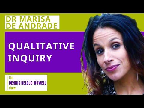 Dr Marisa De Andrade: Qualitative Inquiry