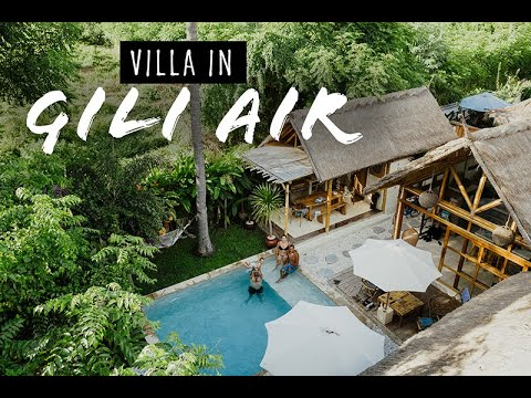 Traveling to an AMAZING Villa in Gili Air, Lombok Indonesia