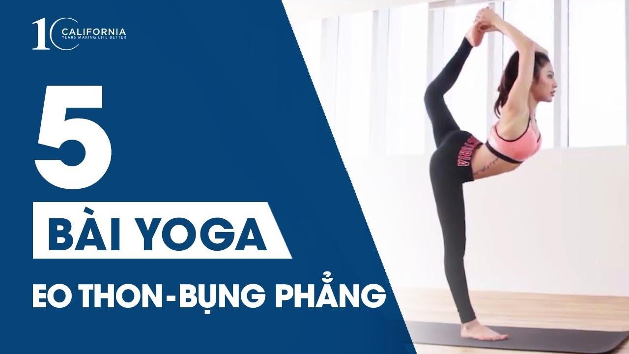 Yoga #10 - 5 tư thế Yoga giúp eo thon bụng phẳng   CFYC