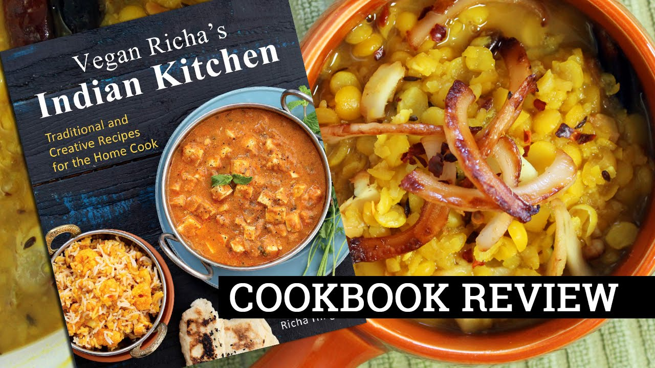 VEGAN RICHA'S INDIAN KITCHEN | Cookbook Review by Mary's Test Kitchen