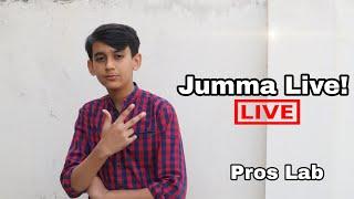 Jumma Live | QnA | Pros Lab