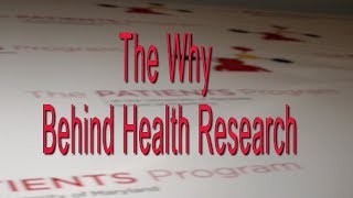 The Why Behind Health Research