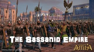 Total War: Attila Playable Factions - The Sassanid Empire!