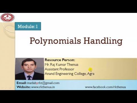 Lecture-18: Polynomials Handling Part-1: Roots of a polynomial