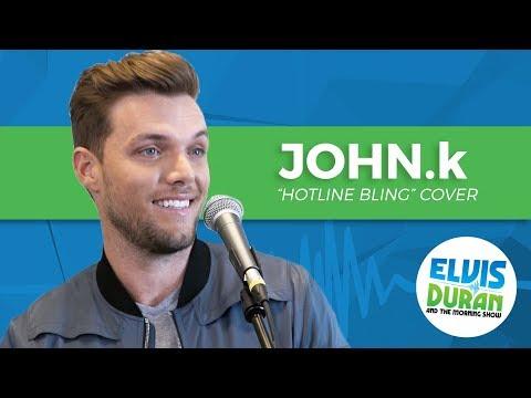 "JOHN.k - ""Hotline Bling"" Drake Acoustic Cover | Elvis Duran Exclusive"