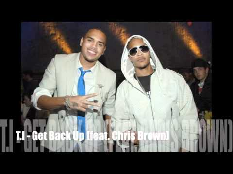 T.I - Get Back Up (feat. Chris Brown) [NEW 2010][Download Link Inside]