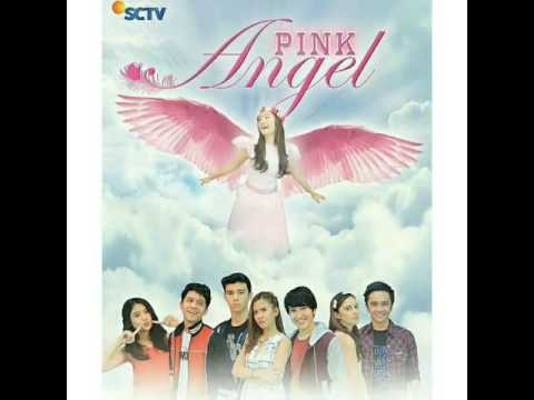 Ost PINK ANGEL SCTV (Geisha - Seandainya Aku Punya Sayap)