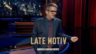 LATE MOTIV - Monólogo de Andreu Buenafuente: Carteles electorales MAL   #LateMotiv551