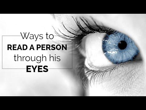 Ways To Read A Person Through His Eyes | Spiritual Awakening