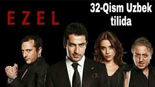 #Ezel #Turkkinolar  EZEL 32-QISM TURK SERIAL UZBEK TILIDA / ЕЗЕЛ 32-КИСМ ТУРК СЕРИАЛ УЗБЕК ТИЛИДА