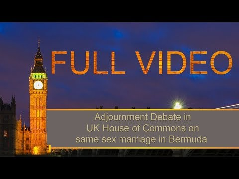UK House of Commons On SSM In Bermuda, Jan 29 2018