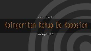 Koingoritan Kohup Do Koposion | HAIN JASLI [Muzik versi GAR]