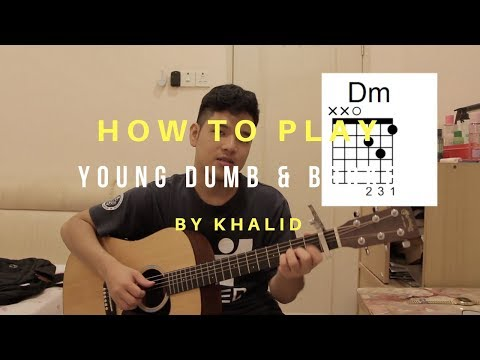 How To Play Young, Dumb & Broke - Khalid (Guitar Tutorial)
