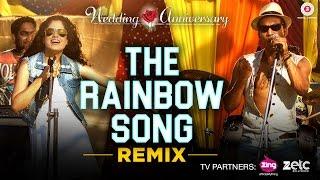 The Rainbow Song - Remix | Wedding Anniversary | Mahie Gill | Abhishek Ray & Bhoomi Trivedi