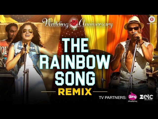 The Rainbow Song – Remix | Wedding Anniversary | Mahie Gill | Abhishek Ray & Bhoomi Trivedi