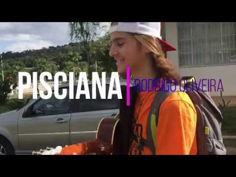 PISCIANA - RODRIGO OIRA Autoral