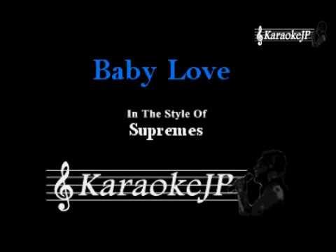 Baby Love (Karaoke) - Supremes