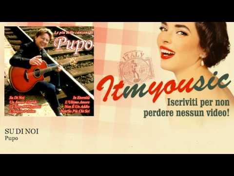 Pupo - Su Di Noi - Musica Italiana, Italian Music