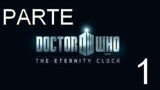 Doctor Who - El Reloj de la Eternidad -Parte 1- Español