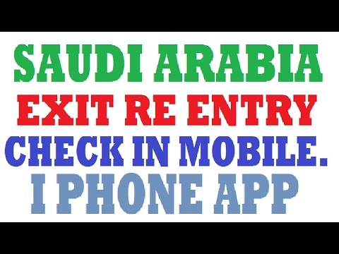 EXIT RE ENTRY CHECK IN MOBILE KSA (I PHONE APP)