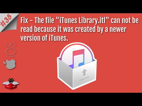 """Fix The File """"iTunes Library.itl"""" Cannot Be Read Because It Was Created by a Newer Version of iTunes"""