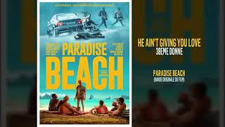 Paradise Beach - He Ain't Giving You Love (BO du Film) 38eme Donne