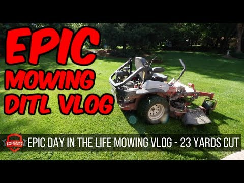 Day In The Lawn Care Life - Mowing Grass And Having Fun - 23 Lawns Completed