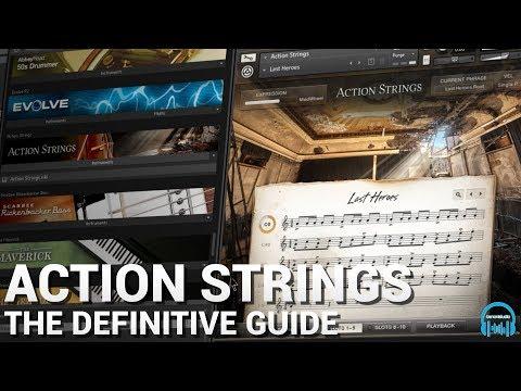 Kontakt ACTION STRINGS - The Definitive Guide