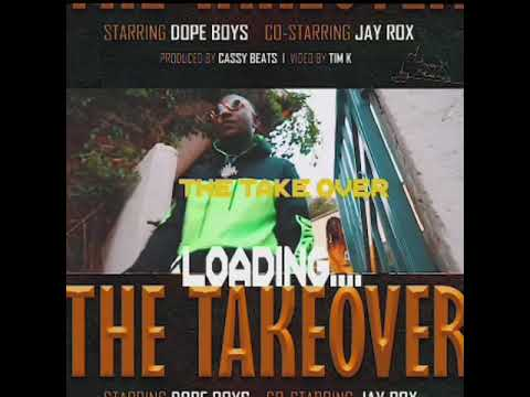 Up Next: Dope Boys Ft Jay Rox - The Take Over || Prod By Cassy Beats || Video By Tim K #ZambianMusic