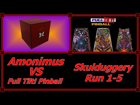 Amonimus VS Full Tilt! Pinball (Skulduggery Run 1-5)