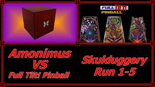 Amonimus VS Full Tilt! Pinball (Skulduggery Run 1-5)