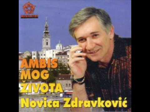 Novica Zdravkovic - Ambis mog zivota