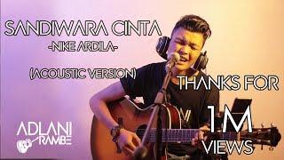 Download Sandiwara Cinta - Nike Ardilla | Adlani Rambe [Live Cover]