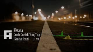 Camila Cabello - Havana ft. Young Thug (Gamelan Remix) by FA - Stafaband