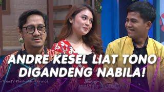Download lagu ANDRE KESEL LIAT TONO DIGANDENG NABILA! | SANTUY MALAM (8/7/20) P1