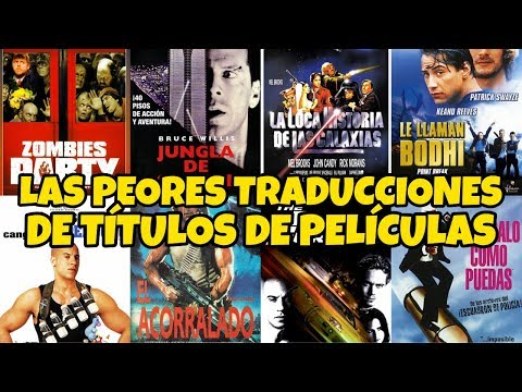 27 TÍTULOS de PELÍCULAS que fueron MUY MAL traducidos en España