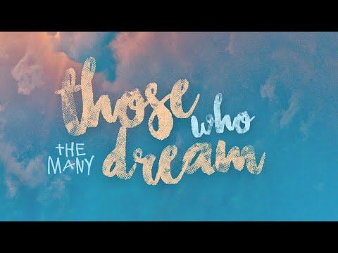 Those Who Dream - The Many