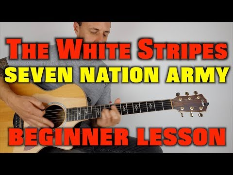 How To Play Seven Nation Army The White Stripes EASY LESSON