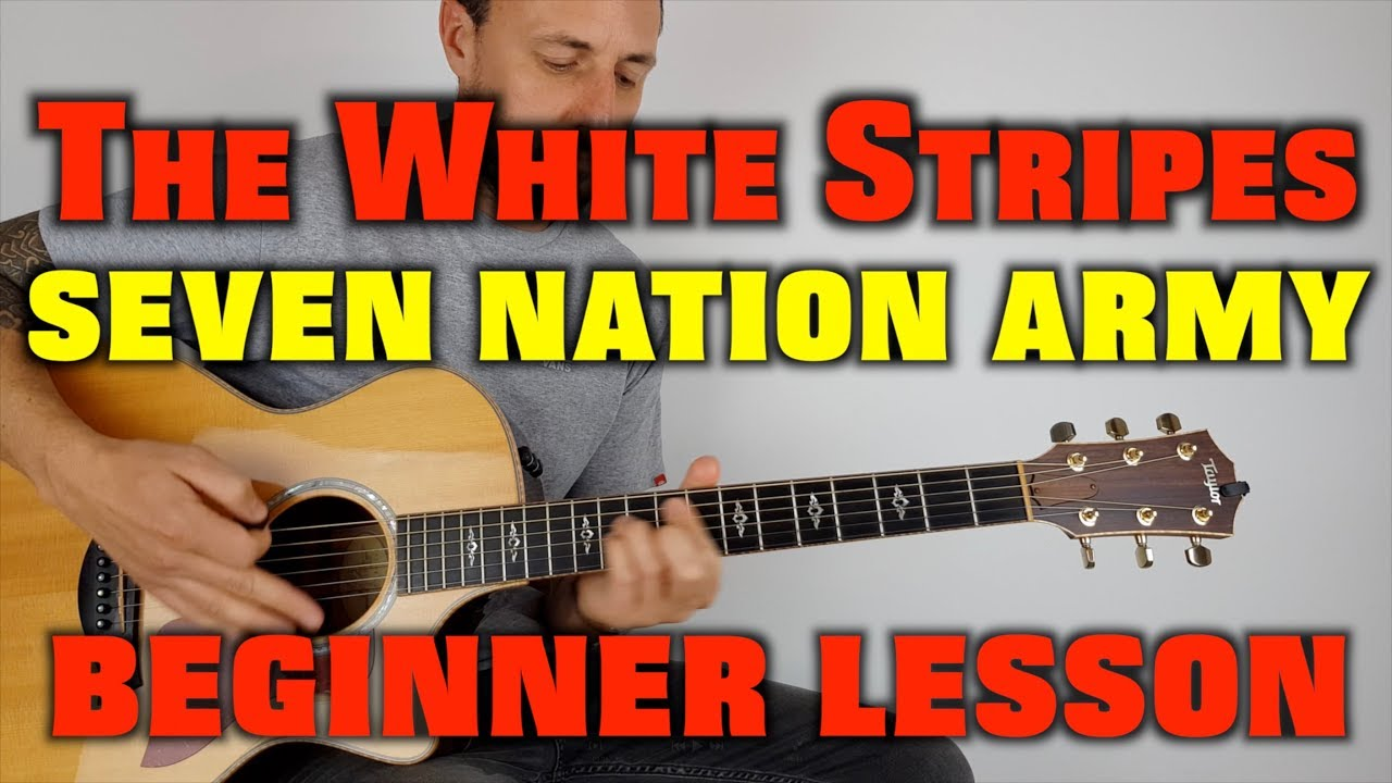 How to play Seven Nation Army The White Stripes EASY ...