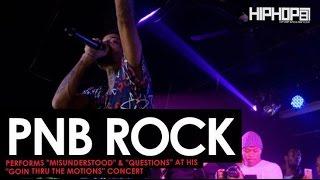 "PnB Rock Performs ""Misunderstood"" & ""Questions"" at his ""GTTM: Goin Thru The Motions"" Concert"