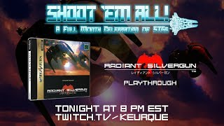 Shoot 'Em All! - Radiant Silvergun Playthrough with Commentary! (Saturn & Arcade Modes)