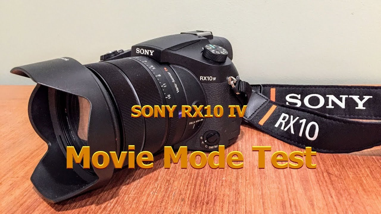 SONY RX10M4 Movie Mode Test 1080P