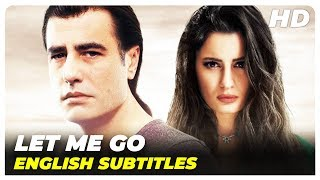 Let Me Go (Bana Git De)   Turkish Love Full Movie (English Subtitles)