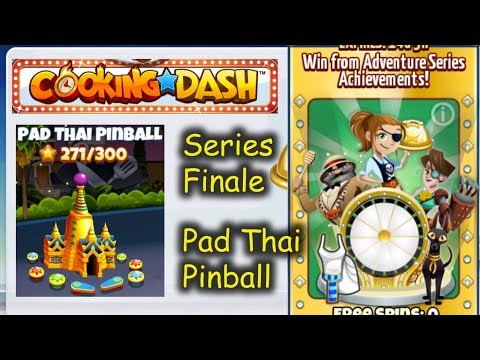 Series Finale: Pad Thai Pinball - Did We Complete With Lacklustre Upgrades??? (Cooking Dash)