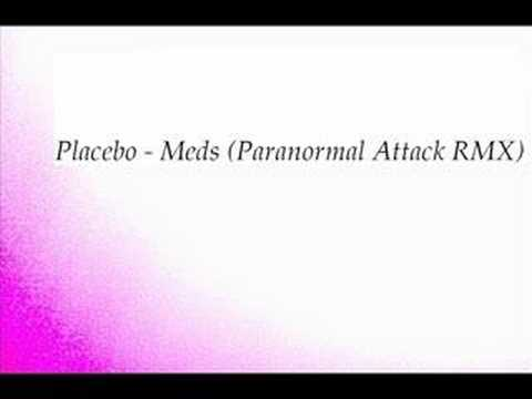 Placebo - Meds (Paranormal Attack RMX) mp3