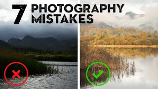 7 PHOTOGRAPHY MISTAKES I see all the time