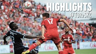 HIGHLIGHTS: Toronto FC vs. Sporting Kansas City | July 26, 2014