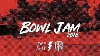 BOWL JAM 2018 - MUTANTY EDIT