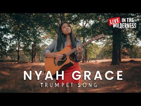 Nyah Grace - Trumpet Song